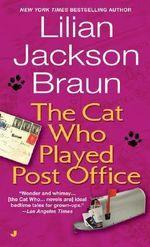The Cat Who Played Post Office - Lillian Jackson Braun