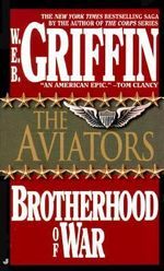 The Brotherhood of War : Book 8 - W. E. B. Griffin