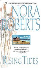 Rising Tides : Chesapeake Bay Series : Book 2 - Nora Roberts