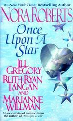 Once Upon a Star : Once upon - Nora Roberts