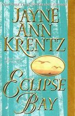 Eclipse Bay - Jayne A. Krentz