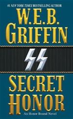 Secret Honor - W. E. B. Griffin