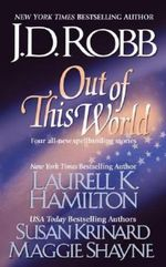 Out of This World - J. D. Robb