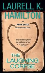The Laughing Corpse : Anita Blake Vampire Hunter Series : Book 2 (USA EDITION) - Laurell K. Hamilton