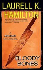Bloody Bones :  Anita Blake, Vampire Hunter 5 (USA EDITION) - Laurell K Hamilton
