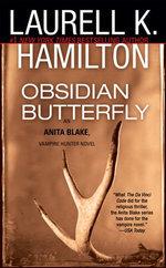 Obsidian Butterfly : Anita Blake, Vampire Hunter 9 (USA EDITION) - Laurell K. Hamilton