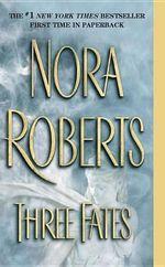 Three Fates - Nora Roberts
