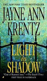 Light in Shadow : A Whispering Springs Novel - Jayne Ann Krentz