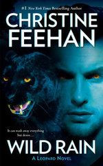 Wild Rain : Leopard People Series : Book 2 - Christine Feehan