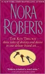 The Key Trilogy : Key of Light/Key of Knowledge/Key of Valor - Nora Roberts