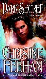 Dark Secret (USA EDITION) : Dark Series : Book 15 - Christine Feehan