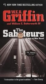 The Saboteurs - W. E. B. Griffin