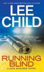 Running Blind (US Edition of 'The Visitor') : Jack Reacher Series : Book 4  - Lee Child