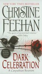 Dark Celebration (USA EDITION) : Dark Series : Book 17 - Christine Feehan