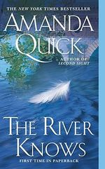 The River Knows - Amanda Quick