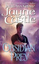 Obsidian Prey: Ghost hunters 6 :  Ghost hunters 6 - Jayne Castle