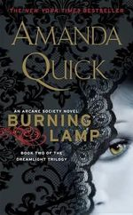 Burning Lamp : Arcane Society Series : Book 8 - Amanda Quick