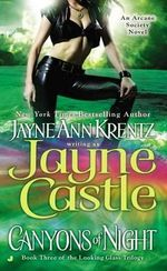 Canyons of Night : Looking Glass Trilogy Series : Book 3 - Jayne Castle