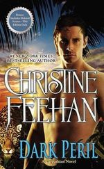 Dark Peril : Dark Series : Book 21 - Christine Feehan