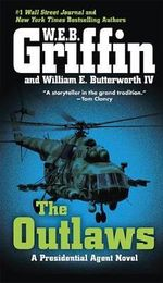 The Outlaws - W E B Griffin