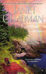 Courting Carolina : Spellbound Falls Romance - Janet Chapman