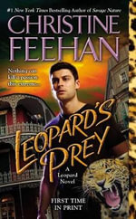 Leopard's Prey : A Game of Shadows Novel - Christine Feehan