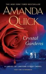 Crystal Gardens - Amanda Quick