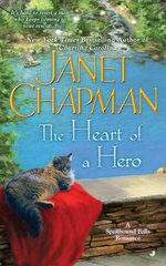 The Heart of a Hero : The Men from Battle Ridge - Janet Chapman