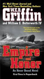 Empire and Honor - W E B Griffin
