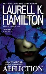 Affliction - Laurell K Hamilton