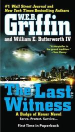 The Last Witness - W E B Griffin