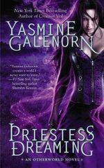 Priestess Dreaming : An Otherworld Novel - Yasmine Galenorn