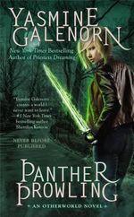 Panther Prowling : Otherworld Novel - Yasmine Galenorn