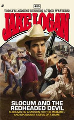 Slocum and the Redheaded Devil : Slocum and the Redheaded Devil - Jake Logan