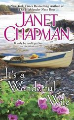 It's a Wonderful Wife : Sinclair Brothers Novel - Janet Chapman