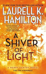 A Shiver of Light : Merry Gentry Novel - Laurell K Hamilton
