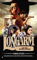 The Longarm #435 : Longarm and the Missing Husband - Tabor Evans