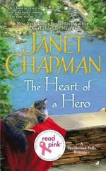 Read Pink Heart of a Hero : Spellbound Falls Romance - Janet Chapman