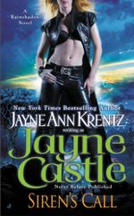 Siren's Call : Rainshadow Novel : Book 12 - Jayne Castle
