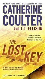 The Lost Key : Brit in the FBI - Catherine Coulter
