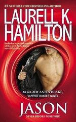 Jason : Anita Blake, Vampire Hunter - Laurell K Hamilton