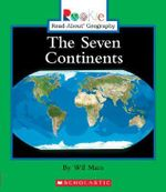 The Seven Continents : Rookie Read-About Geography (Paperback) - Wil Mara