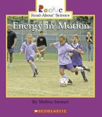 Energy in Motion - Melissa Stewart