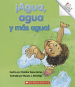 Agua, Agua y Mas Agua! = Water Everywhere - Christine Taylor-Butler
