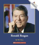 Ronald Reagan : Rookie Biographies (Paperback) - Wil Mara