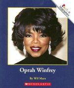 Oprah Winfrey : Rookie Biographies (Paperback) - Wil Mara
