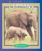 Elephants - Melissa Stewart