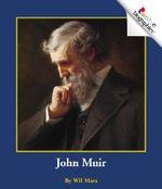John Muir (PB) : Rookie Biographies (Paperback) - Wil Mara