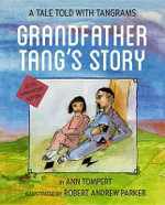 Grandfather Tang's Story - Ann Tompert