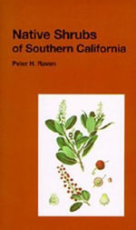Native Shrubs of Southern California - Peter H. Raven